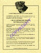 A Rottweiler Bit^h Lives Here - $20.00