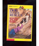 Dog To The Rescue by Jeannette Sanderson - $1.88