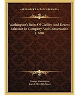 Washington's Rules Of Civility And Decent Behavior In Company And Conver... - $20.38