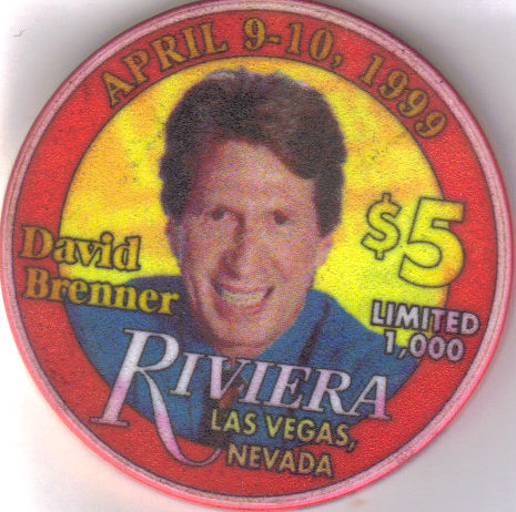 DAVID BRENNER Apr 9-10, 1999 $5 Ltd. Edtn 1000 RIVIERA Hotel Casino Chip