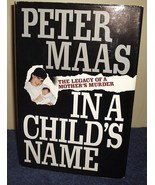 In A Child's Name by Peter Maas Hardcover - $5.00