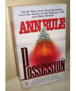 Possession by Ann Rule True Crime - $5.00