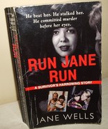 Run Jane Run by Jane Wells True Crime - $5.00