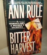 Bitter Harvest by Ann Rule True Crime - $5.00