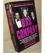 Bad Company by Steve Wick True Crime Mystery Paperback 1990 - $4.00