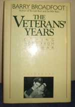The Veterans' Years by Barry Broadfoot - $24.95