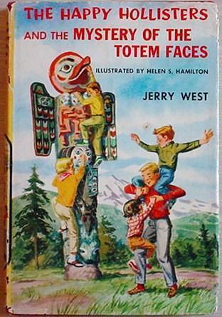 HAPPY HOLLISTERS MYSTERY OF THE TOTEM FACES West HC/DJ