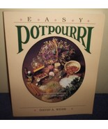 Easy Potpourri Recipes by David A Webb Soaps Scents All Natural Crafts - $8.00