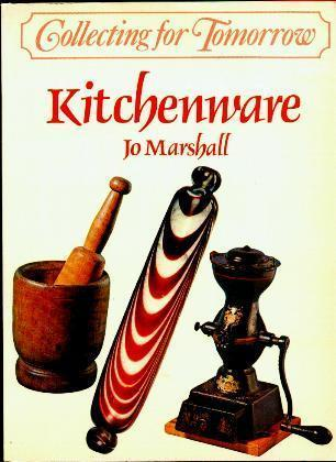 Collecting Kitchenware by Jo Marshall - Illustrated