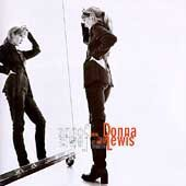 Donna Lewis Now in a Minute I Love You Always Forever