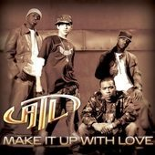 ATL Make It Up With Love/The One CD Single