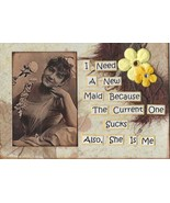 ACEO ATC Art Card Original Collage Ladies Women Need New Maid Current On... - $5.00