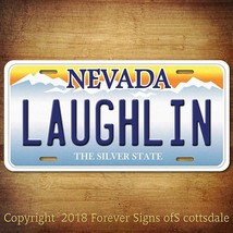 Laughlin Nevada City/State/College Vanity Aluminum License Plate Tag - $12.82