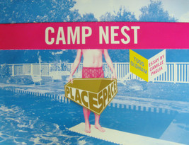 CAMP NEST Todd Oldham Camille Paglia Joseph Holtzman Place Space Poster ... - $7.50