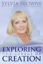 EXPLORING the LEVELS of CREATION Sylvia Browne Afterlife Incarnation Boo... - $5.00