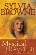 MYSTICAL TRAVELER Sylvia Browne Advance Higher Level Spiritually Paranor... - $5.00
