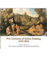 Five Centuries of Italian Painting 1300-1800 by Terisio Pign - $12.00