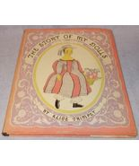 The Story of My Dolls Alice Trimpet 1935 Original HC DJ 1st Edition - $49.95
