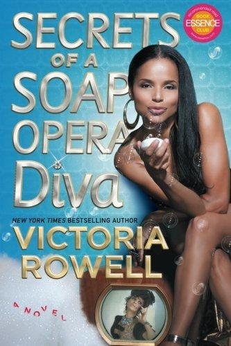 secrets of a soap opera diva: a novel [paperback] rowell, victoria