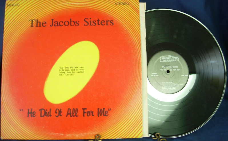 The Jacobs Sisters - He Did It All For Me - Music City Records MC JS-149