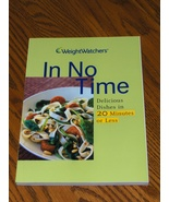 Weight Watchers In No Time Deliciouse Dishes in  20 Minutes or Less - $8.95