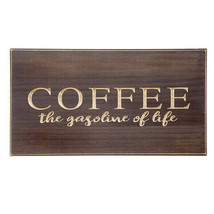Darice Wooden Wall Plaque: 18 x 10 inches Coffee the Gasoline of Life w - $24.99