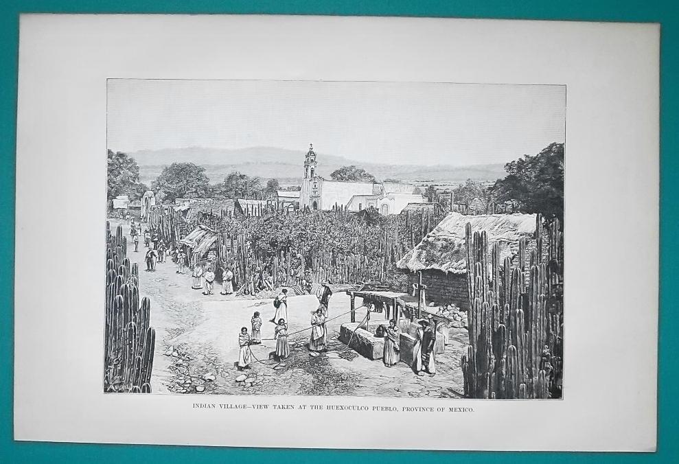 MEXICO Indian Village at Huexoculco Pueblo - 1891 Antique Print Engraving