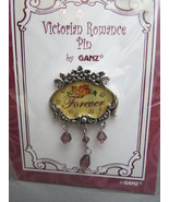 """FREEBIE Victorian Romance Pin by Ganz """"Forever""""... - $0.00"""