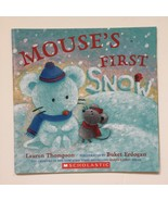 Mouse's First Snow by Lauren Thompson Paperback Picture Book - $11.35