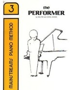 Mainstreams Piano Method The Performer Book 3 Noona - $6.95