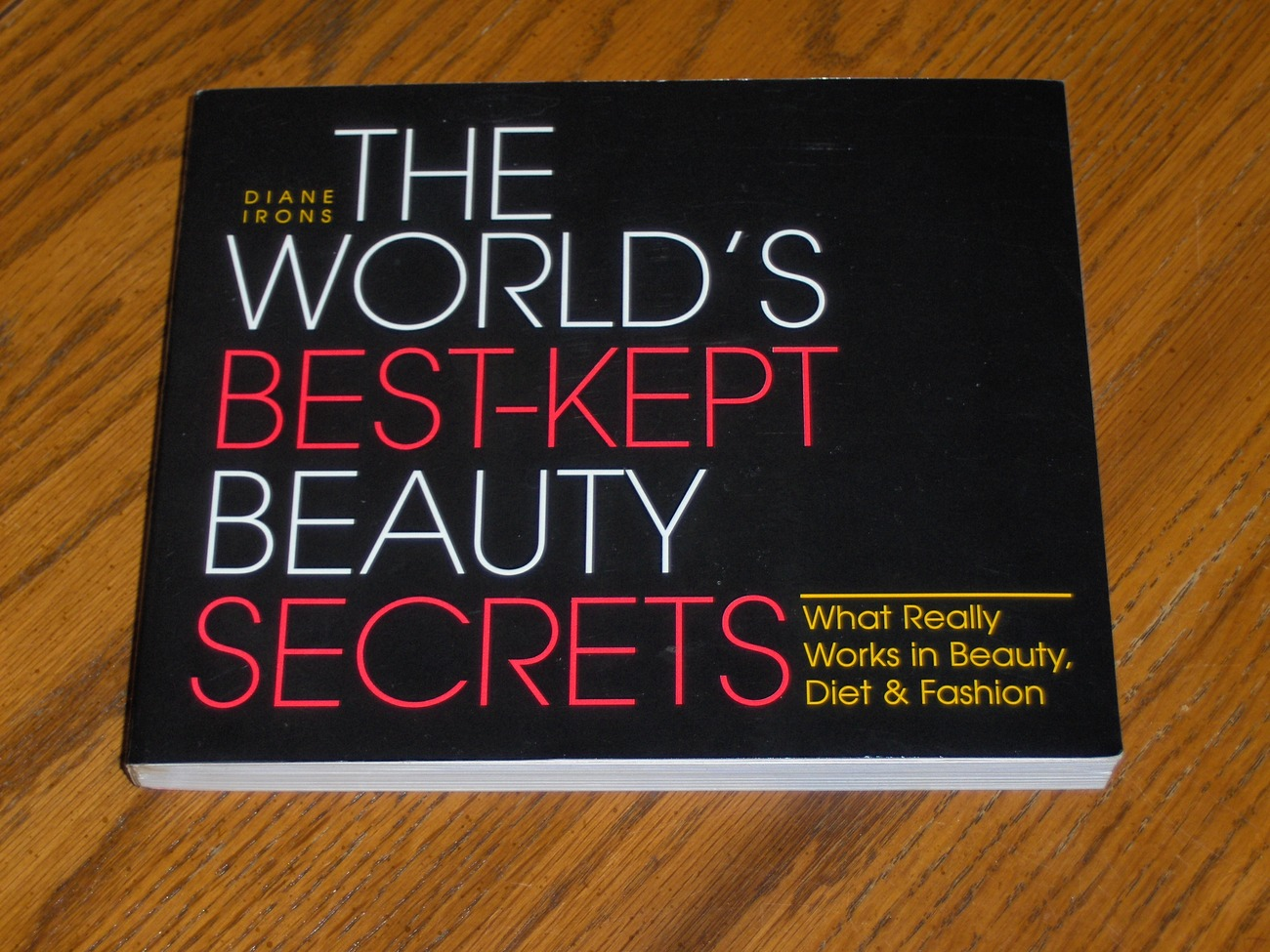 Primary image for The Worlds Best Kept Beauty Secrets  Diane Irons