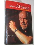 Robert Altman Hollywood Survivor da Daniel o'Brien 1995, Copertina Rigid... - $11.81