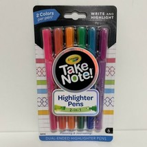 Crayola Take Note Highligher Pens Dual End 6 Pens New - $8.59