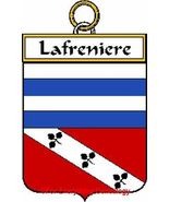 LAFRENIERE French Coat of Arms LAFRENIERE Famil... - $25.00