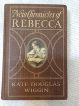 New Chronicles of Rebecca by Kate Douglas Wiggen Antique Hardcover Book