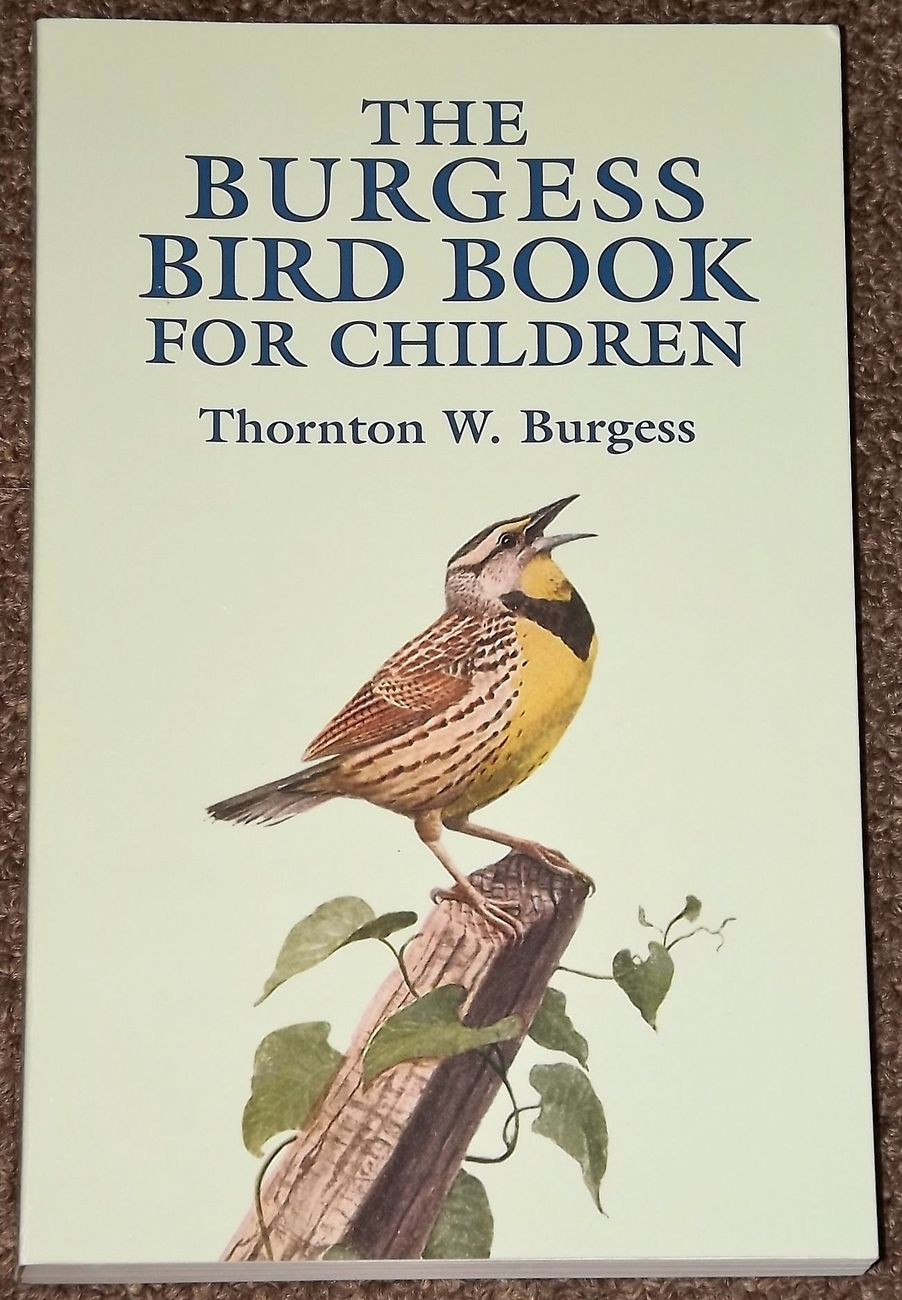 Primary image for The Burgess Bird Book for Children by Thornton W. Burgess 2003