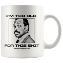 Lethal Weapon Mel Gibson Turning 40 Over The Hill Dad Jokes 40th Coffee Mug - $11.43
