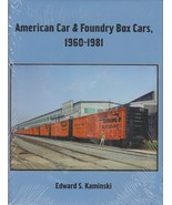 ~~~AMERICAN CAR & FOUNDRY~BOX CARS~1960 - 1981~Kaminski~HB~256pgs~466 ph... - $59.95