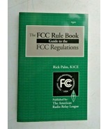 The FCC Rule Book Guide to The FCC Regulations ARRL 1993 Radio Amateur P... - $10.00