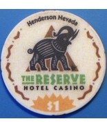 $1 Casino Chip, Reserve, Henderson, NV. N34. - $4.29