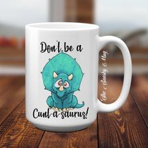 Don't Be A Cuntasaurus Don't Be A Twatwaffle Set Of 4 Ceramic 11 oz Coff... - $14.36