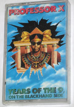 PROFESSOR X Years Of 9 On Blackhand Side Music Cassette Tape FREE SHIPPING USA - $12.95