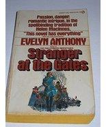 Stranger at the Gates [Sep 03, 1974] Anthony, Evelyn - $21.78