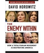 The Enemy Within: How a Totalitarian Movement Is Destroying US - Horowit... - $17.95