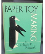 Paper Toy Making by Campbell Margaret - $45.00
