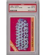 1966 Topps Chicago White Sox Team #426 PSA 8 P408 - $40.56