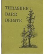 Thrasher Barr Debate Between Thomas N. Thrasher of the Church of Christ ... - $15.89