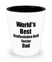 Staffordshire Bull Terrier Dad Shot Glass Worlds Best Dog Lover Funny Gift for P - $10.86