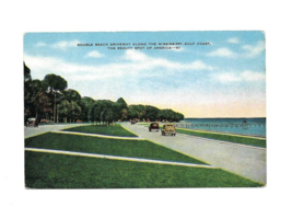 Vintage Color Post Card - BEACH DRIVE ALONG THE MISSISSIPPI GULF COAST - $4.50