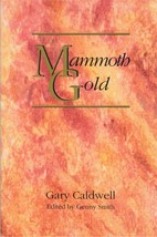 Mammoth Gold ~ Lost & Buried Treasure - $19.95